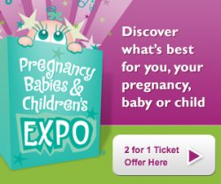 Pregnancy, Babies & Toddler Expo- BRISBANE EVENT 2014